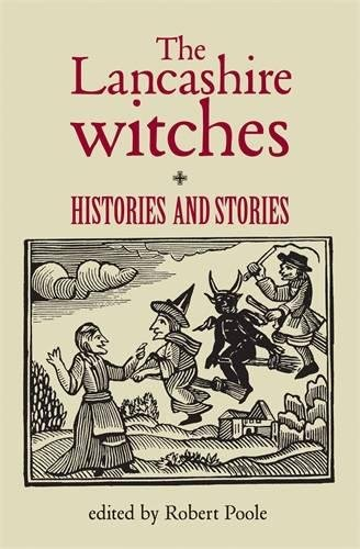 The Lancashire Witches: Histories and Stories ebook