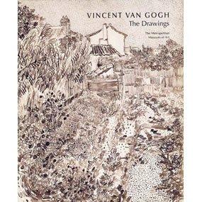 Vincent Van Gogh: The Drawings