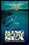 King of the Sea, Derek Bickerson, 0425048462