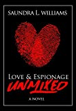 Love & Espionage Unmixed