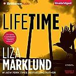 Lifetime: Annika Bengtzon, Book 7   Liza Marklund