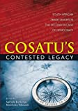 COSATU's Contested Legacy : South African Trade Unions in the Second Decade of Democracy, , 0796923957