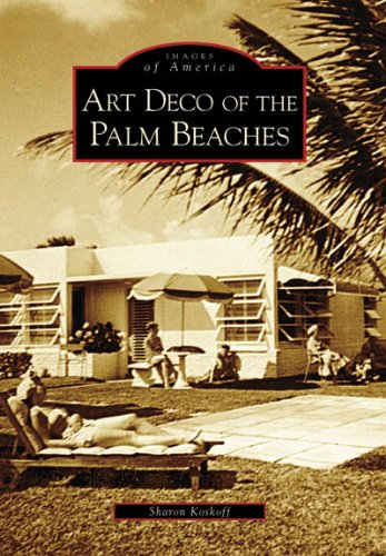 Art Deco of the Palm Beaches (FL) (Images of - Shops Delray Beach