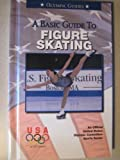 A Basic Guide to Speed Skating, U. S. Olympic Committee, 0836831055