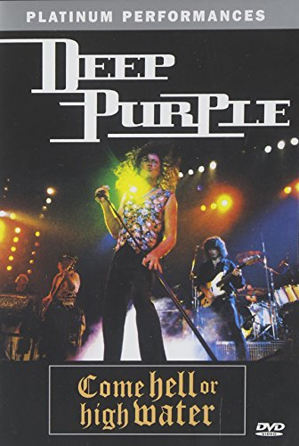 DVD : Deep Purple - Deep Purple: Come Hell or High Water (DVD)
