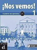 ¡Nos vemos! 1. Cuaderno de ejercicios + CD (Nivel A1) (Ele - Texto Español)