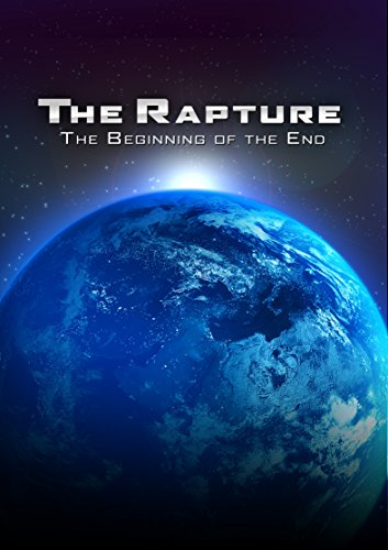 amazon com  the rapture  the beginning of the end  bill
