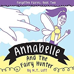 Annabelle and the Fairy Hunter