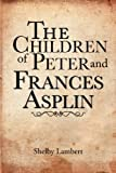 The Children of Peter and Frances Asplin