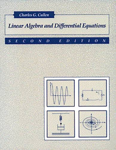 Linear Algebra and Differential Equations: An Integrated Approach (The Prindle, Weber & Schmidt series in mathematic