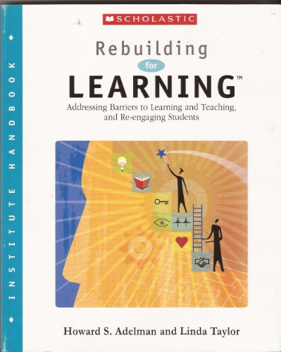 - Rebuilding for Learning Addressing Barriers to Learning and Teaching, and Re-engaging Students