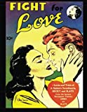 img - for Fight For Love: From The Famous Newspaper Feature, Abbie An' Slats book / textbook / text book