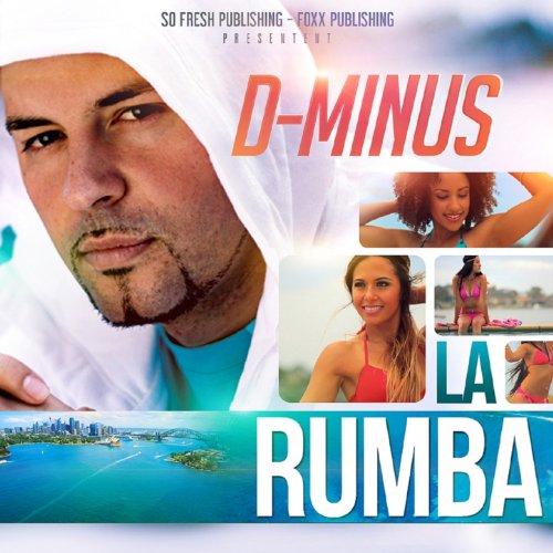 Download The Song Taki Taki Rumba Mp3: Amazon.com: La Rumba: Dminus: MP3 Downloads