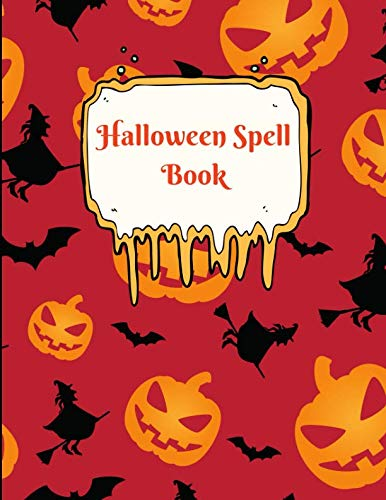 Halloween Spell Book: Simple Blank Grimoire Spell Pages for -