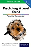 The Complete Companions for AQA: 16-18. A Level Year 2 Psychology: The Mini Companion Fourth edition  (PSYCHOLOGY COMPLETE COMPANION)
