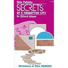 Ebla Tablets: Secrets of a Forgotten City