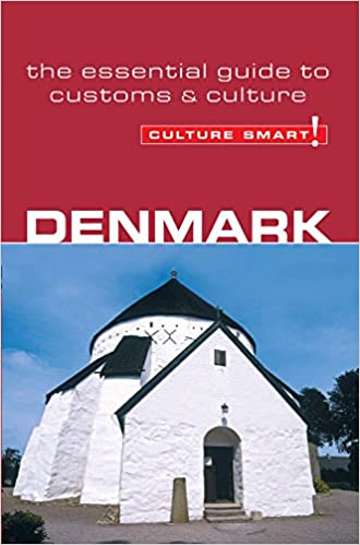 Denmark culture smart the essential guide to customs culture denmark culture smart the essential guide to customs culture mark salmon 9781857333251 amazon books reheart Image collections