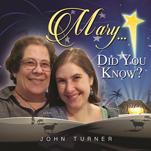 Mary Did You Know -
