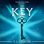 The Key: The Arcadian Series, Book 1 | T.L. Coulter