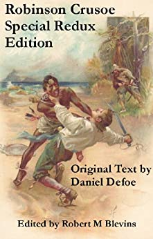Robinson Crusoe - Special Redux Edition by [Defoe, Daniel, Blevins, Robert M]