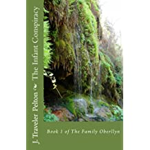 The Infant Conspiracy (The Family Oberllyn Book 1)