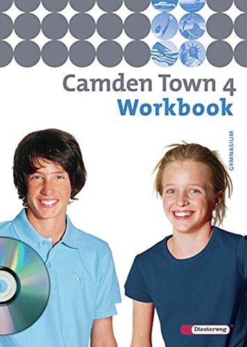 Camden Town - Allgemeine Ausgabe 2005 für Gymnasien: Workbook 4 mit Audio-CD