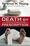 Death by Prescription, Terence Young, 1552638251