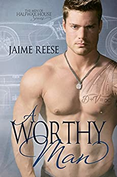 A Worthy Man (The Men of Halfway House Book 5) by [Reese, Jaime]