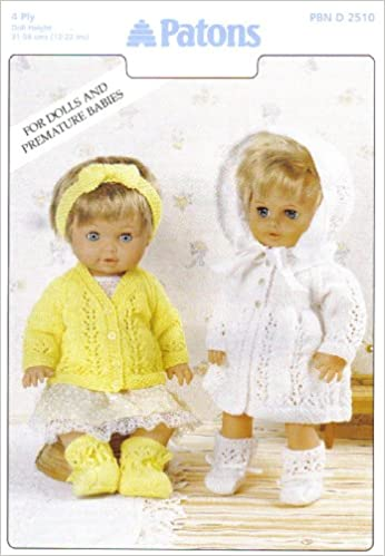 Patons Dolls Clothes And Premature Babies Outfits Knitting Pattern