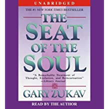 The Seat of the Soul ,by Zukav, Gary ( 2006 ) audiocd