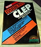 Barron's How to Prepare for the CLEP General Examinations, William C. Doster and Shirley O. Hockett, 0812029801