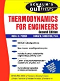 Schaum's Outline of Thermodynamics for Engineers, Merle C. Potter and Craig W. Somerton, 0071463062