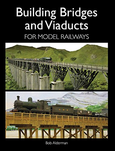 (Building Bridges and Viaducts for Model Railways)