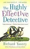 The Highly Effective Detective (Teddy Ruzak Mysteries)