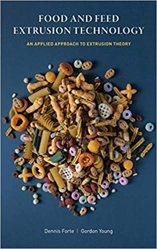Food and Feed Extrusion Technology: An Applied Approach to Extrusion