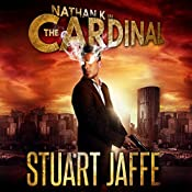 The Cardinal: Nathan K, Book 3 | Stuart Jaffe