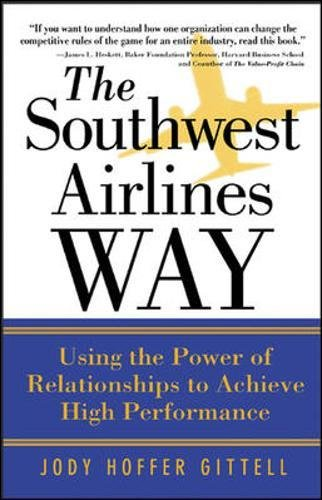 Southwest Airlines - The Southwest Airlines Way