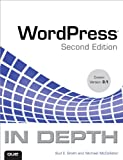 WordPress in Depth, Bud E. Smith and Michael McCallister, 0789741075