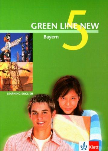 Green Line NEW Bayern: Schülerbuch Band 5: 9. Schuljahr (Green Line NEW. Ausgabe für Bayern)