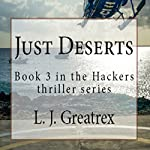 Just Deserts: Hackers, Book 3 | L. J. Greatrex