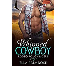 Whipped Cowboy: Rodeo Rough Riders