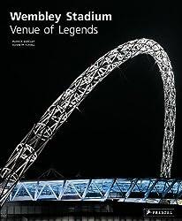 Wembley Stadium: Venue of Legends