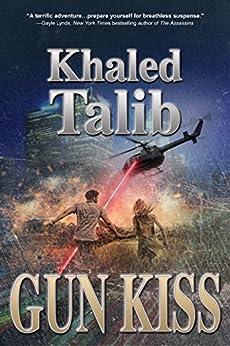 Gun Kiss by [Talib, Khaled]