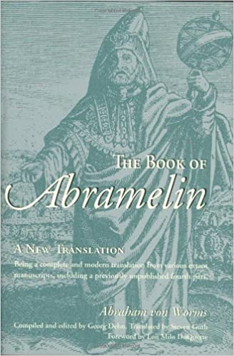 The Book of Abramelin: A New Translation: Abraham Von Worms