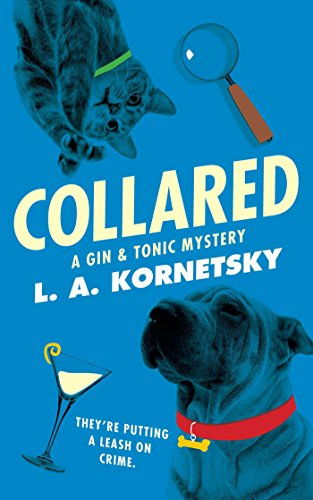 (Collared: A Gin & Tonic Mystery)