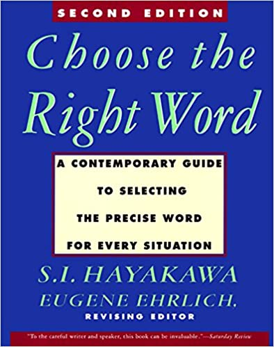 efd2d757bf68d Choose the Right Word  Second Edition  S. I. Hayakawa  9780062731319 ...