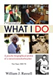 What I Do, William J. Russell, 1436342856