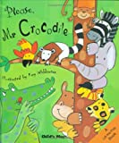 Please, Mr. Crocodile, Kay Widdowson, 190455038X