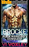 Brocke: Alien Warlord's Conquest (Scifi Surprise Pregnancy Alien Military Romance)