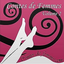 Contes de Femmes Volume 2